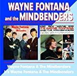 Wayne Fontana And The Mindbenders / It's Wayne Fontana And The Mindbenders