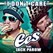 I Don't Care (feat. Jack Parow)