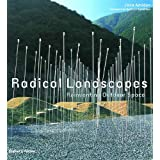 Radical Landscapes: Reinventing Outdoor Space ~ Jane Amidon