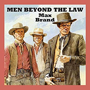 Men Beyond the Law Audiobook
