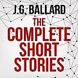 The Complete Short Stories (Unabridged)