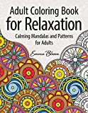Adult Coloring Book for Relaxation: Calming Mandalas and Patterns for Adults (Adult Coloring Books)