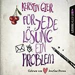 Für jede Lösung ein Problem | Kerstin Gier