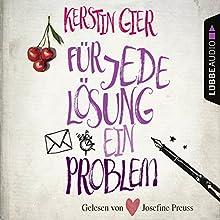 Für jede Lösung ein Problem Hörbuch von Kerstin Gier Gesprochen von: Josefine Preuß
