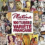 Platine - les 100 Hits de la Variete Française