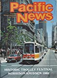 img - for Pacific News : Historic Trolley Festival in San Francisco; Last Call for No. 17 the Rio Grande Zephyr Gives Way to Amtrak; Morrison-knudsen 1982- Boston RDC Conversions, New York Subway Rehab & Locomotive Rebuilds book / textbook / text book