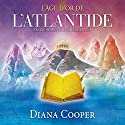 L'âge d'or de l'Atlantide : Enseignements et méditations Audiobook by Diana Cooper Narrated by Catherine De Sève