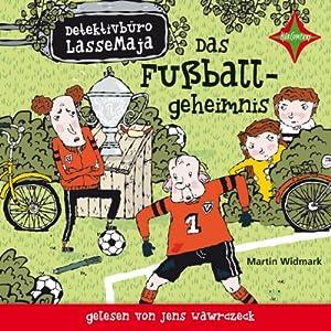 Das Fußballgeheimnis (Detektivbüro LasseMaja 11) Hörbuch