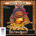 Dread Mountain: Deltora Quest, Book 5 (       UNABRIDGED) by Emily Rodda Narrated by Ron Haddrick