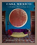 Casa Mexico: At Home in Merida and th...