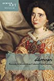 Companion to Glitterati: Portraits and Jewelry from Colonial Latin America at the Denver Art Museum