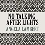 No Talking After Lights Out | Angela Lambert