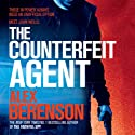 The Counterfeit Agent: John Wells, Book 8 Audiobook by Alex Berenson Narrated by George Guidall
