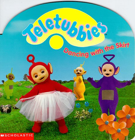 Dancing with the Skirt (Teletubbies)