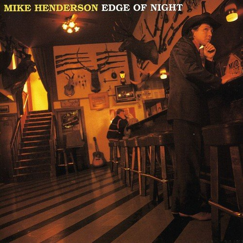 CD : MIKE & BLUEBLOODS HENDERSON - Edge Of Night