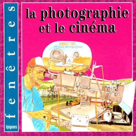La photo & le cinéma