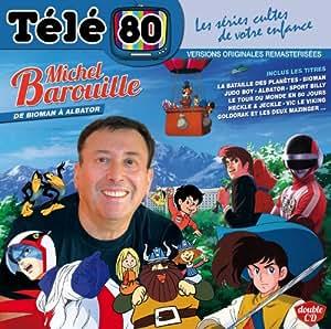 Tele 80 : De Bioman a Albator