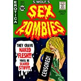 Sex Zombies ~ S Wolf