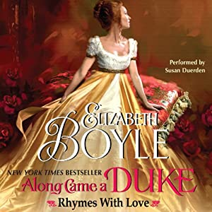 Along Came a Duke: Rhymes with Love | [Elizabeth Boyle]