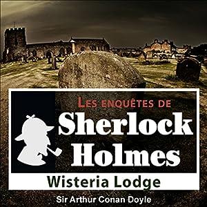 Wisteria Lodge (Les enquêtes de Sherlock Holmes 54) | Livre audio
