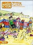 Collins Primary Focus - Writing: Pupil Book 2