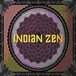 Indian Zen