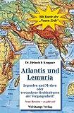Atlantis und Lemuria: Legenden und Mythen oder versunkene Hochkulturen der Vergangenheit?