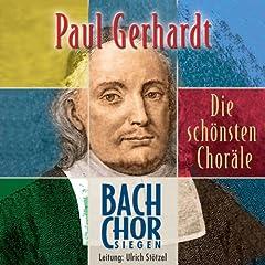 Die sch�nsten Chor�le von Paul Gerhardt