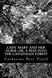 img - for Lady Mary and Her Nurse; or, A Peep Into the Canadian Forest book / textbook / text book