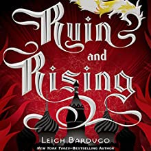 Ruin and Rising (       UNABRIDGED) by Leigh Bardugo Narrated by Lauren Fortgang