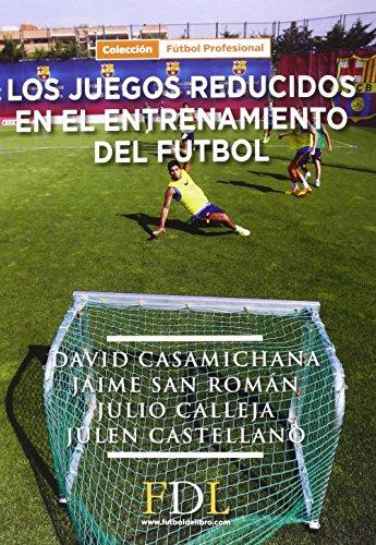 Juegos Reducidos En El Entrenamiento Del Futbol, Los