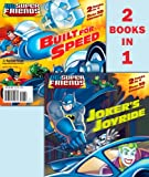 Joker's Joyride/Built for Speed (DC Super Friends) (Deluxe Pictureback)