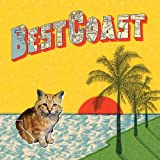 Crazy for You ~ Best Coast