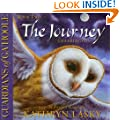 The Journey (Guardians of Ga'Hoole, Book 2)(Library Edition)