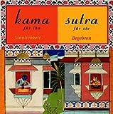 Kamasutra für ihn /für sie: Begehren und Sinnlichkeit