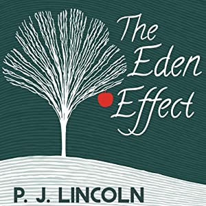 The Eden Effect | [PJ Lincoln]