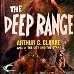 The Deep Range | Arthur C. Clarke