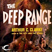 The Deep Range (       UNABRIDGED) by Arthur C. Clarke Narrated by Steven Menasche