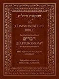 The Commentators' Bible: Deuteronomy: The Rubin JPS Miqra'ot Gedolot