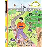 Frankie's Strange Day at the Zoo ~ Denise Morris