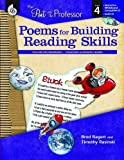 img - for The Poet and the Professor: Poems for Building Reading Skills: Level 4 by Timothy Rasinski, Ph.D., Brod Bagert (2010) Perfect Paperback book / textbook / text book