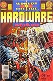 Hardware #17 (Worlds Collide)