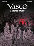 Livre BD et Jeunesse : Vasco, Tome 24 : Le village maudit