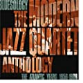 Bluesology: The Atlantic Years 1956-1988 The Modern Jazz Quartet Anthology