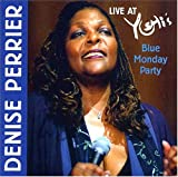echange, troc Denise Perrier - Live at Yoshis: Blue Monday Party
