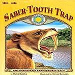 Saber-Tooth Trap   Dawn Bentley