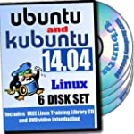 Ubuntu and Kubuntu Linux 14.04, 6-dis...