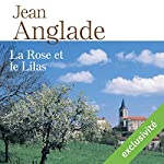 La rose et le lilas | Jean Anglade