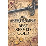Best Served Coldby Joe Abercrombie BA