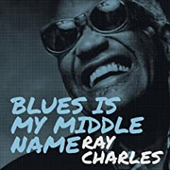 Blues Is My Middle Name